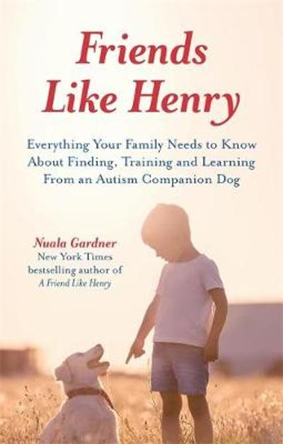 Friends like Henry - Nuala Gardner
