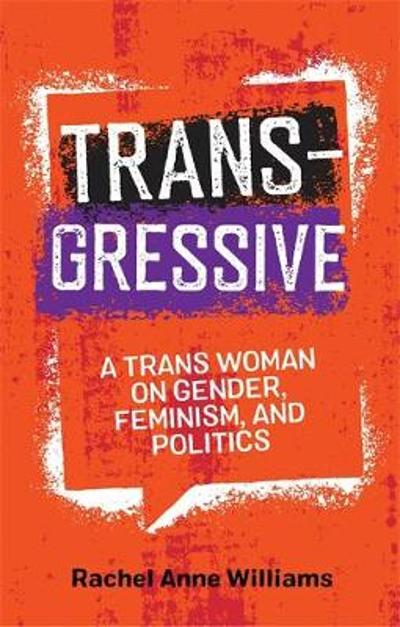 Transgressive - Rachel Anne Williams