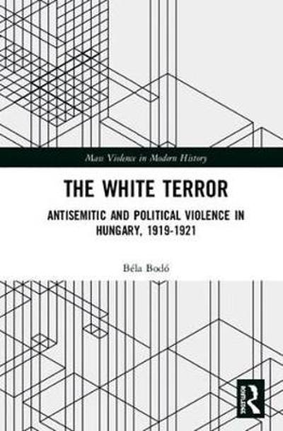 The White Terror - Bela Bodo