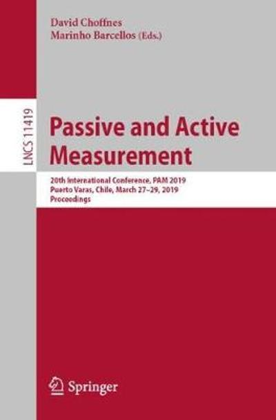 Passive and Active Measurement - David Choffnes