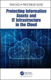 Protecting Information Assets and IT Infrastructure in the Cloud - Ravi Das Preston de Guise
