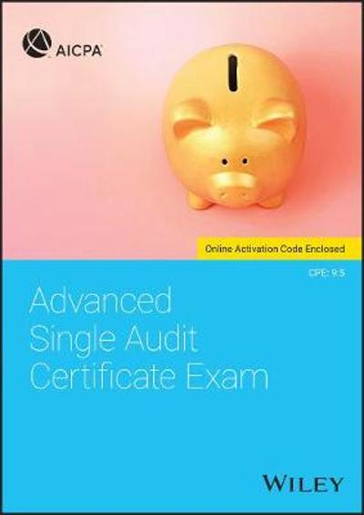 Advanced Single Audit Certificate Exam - AICPA