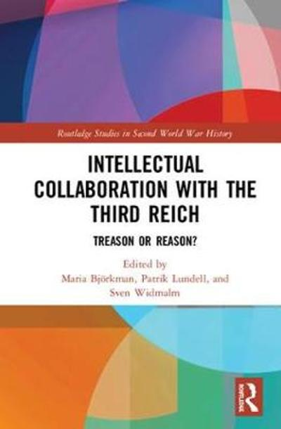 Intellectual Collaboration with the Third Reich - Maria Bjoerkman