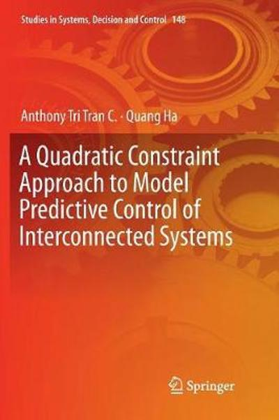 A Quadratic Constraint Approach to Model Predictive Control of Interconnected Systems - Anthony Tri Tran C.