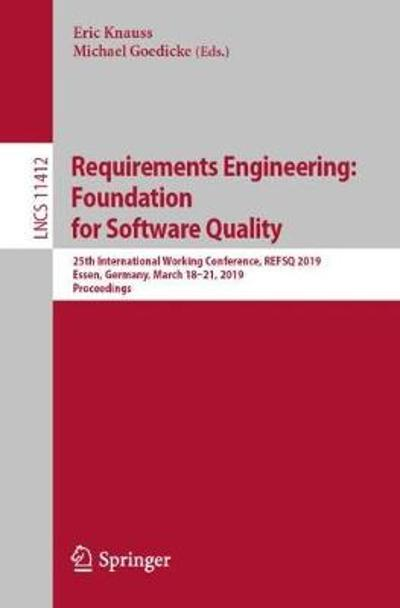 Requirements Engineering: Foundation for Software Quality - Eric Knauss