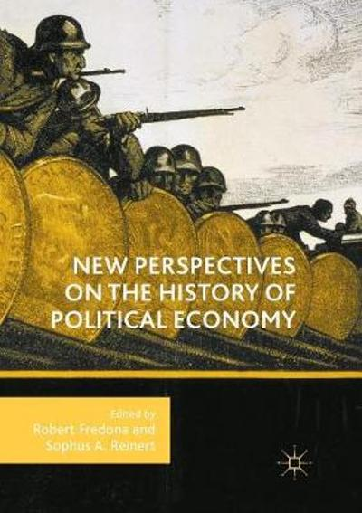 New Perspectives on the History of Political Economy - Robert Fredona