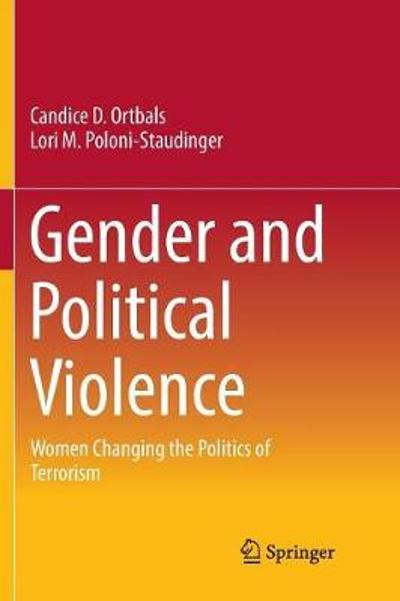 Gender and Political Violence - Candice D. Ortbals