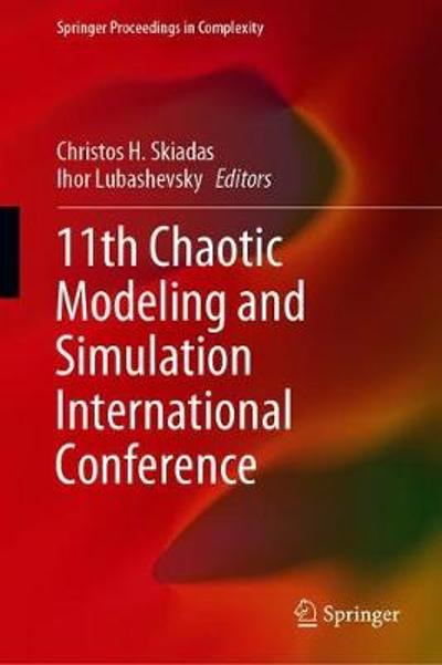 11th Chaotic Modeling and Simulation International Conference - Christos H. Skiadas