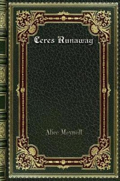 Ceres Runaway - Alice Meynell