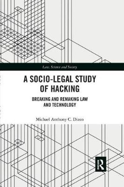 A Socio-Legal Study of Hacking - Michael Anthony C. Dizon