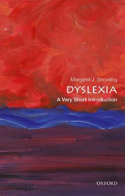 Dyslexia: A Very Short Introduction - Margaret J. Snowling