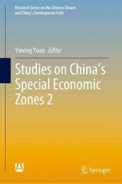 Studies on China's Special Economic Zones 2 - Yiming Yuan