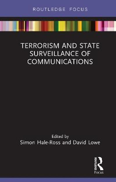 Terrorism and State Surveillance of Communications - Simon Hale-Ross