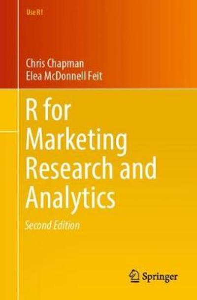 R For Marketing Research and Analytics - Chris Chapman