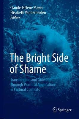 The Bright Side of Shame - Claude-Helene Mayer