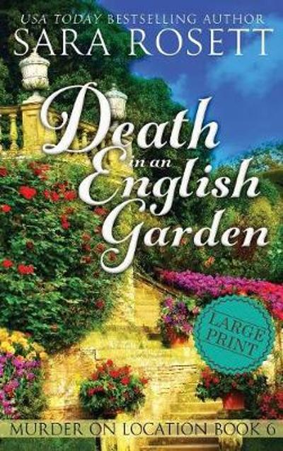 Death in an English Garden - Sara Rosett