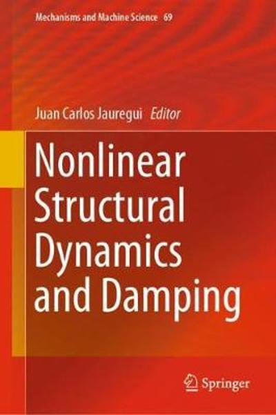 Nonlinear Structural Dynamics and Damping - Juan Carlos Jauregui