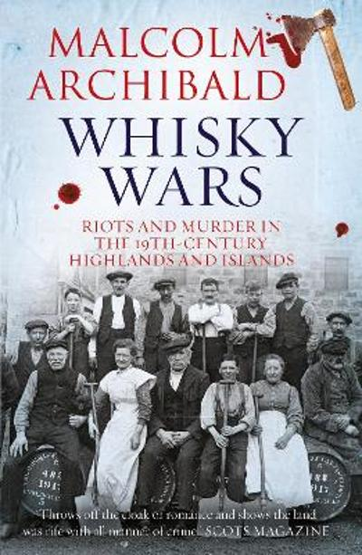 Whisky Wars - Malcolm Archibald