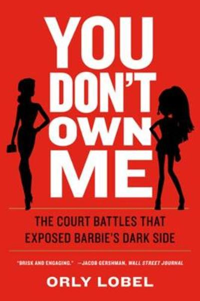 You Don't Own Me - Orly Lobel