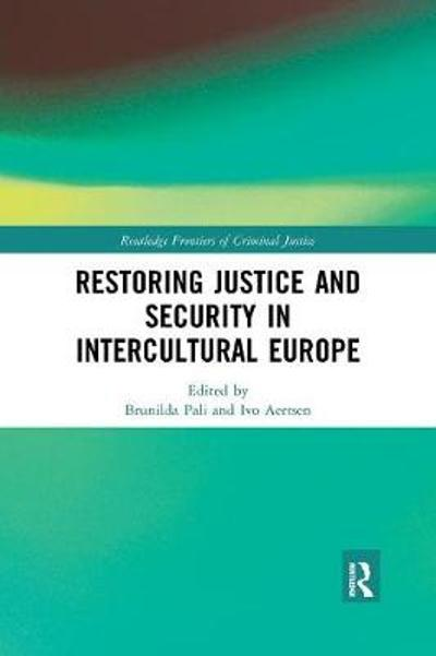 Restoring Justice and Security in Intercultural Europe - Brunilda Pali