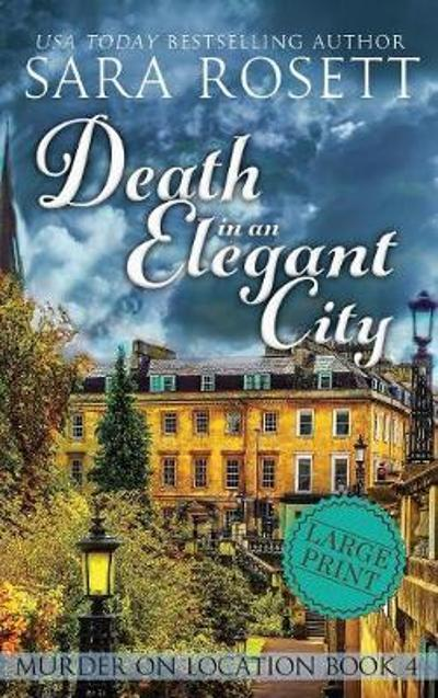Death in an Elegant City - Sara Rosett