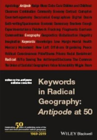 Keywords in Radical Geography - The Antipode Editorial Collective