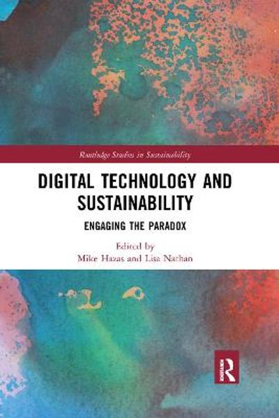 Digital Technology and Sustainability - Mike Hazas