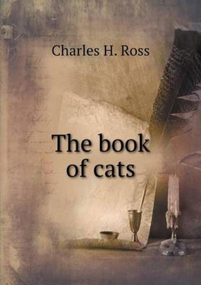 The Book of Cats - Charles Henry Ross