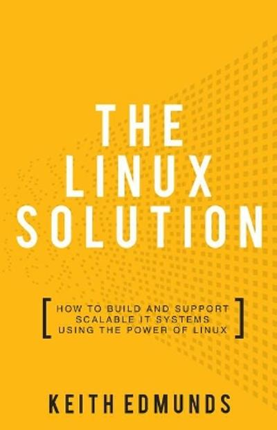 The Linux Solution - Keith Edmunds