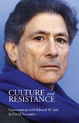 Culture and Resistance - Edward Said