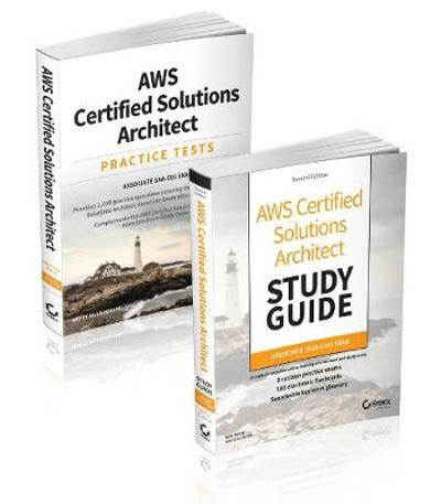AWS Certified Solutions Architect Certification Kit: Associate SAA-C01 Exam - Ben Piper