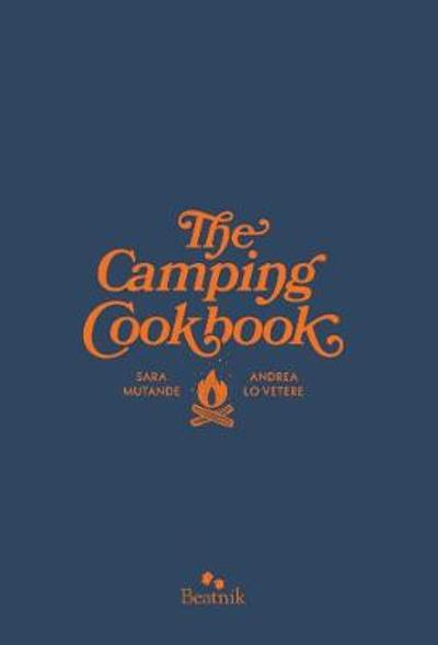 The Camping Cook Book - Sara Mutande