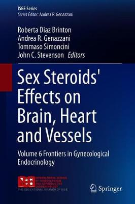Sex Steroids' Effects on Brain, Heart and Vessels - Roberta Diaz Brinton