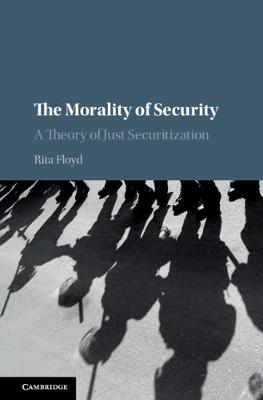 The Morality of Security - Rita Floyd