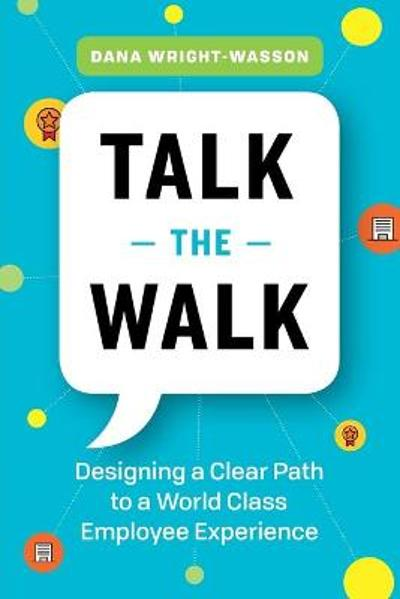 Talk the Walk - Dana Wright-Wasson
