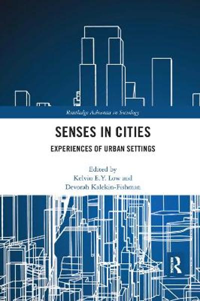 Senses in Cities - Kelvin E.Y. Low