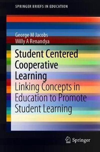 Student Centered Cooperative Learning - George M. Jacobs