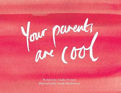 Your Parents Are Cool - Giulia Ferrari