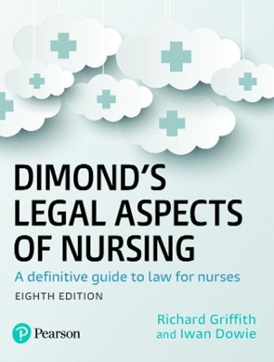 Dimond's Legal Aspects of Nursing - Iwan Dowie