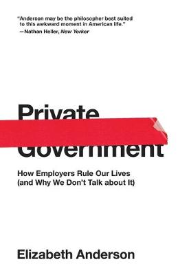 Private Government - Elizabeth Anderson
