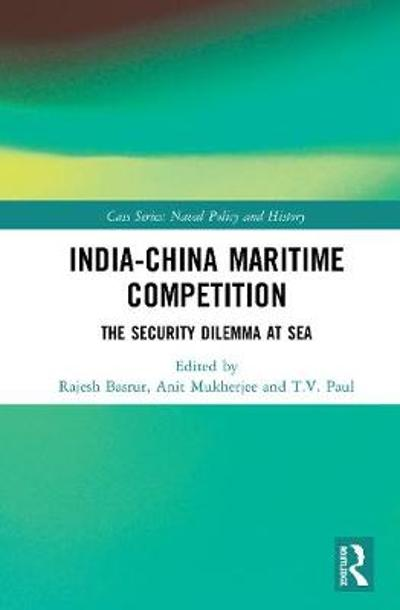 India-China Maritime Competition - Rajesh Basrur