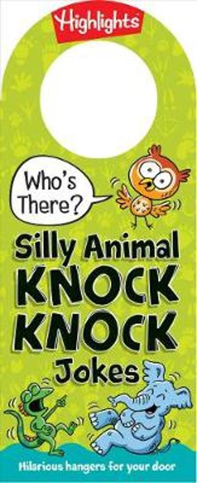 Who's There? Silly Animal Knock Knock Jokes - Highlights