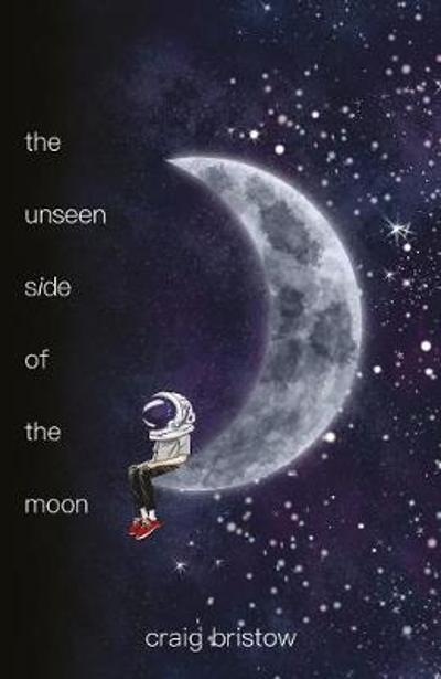 The Unseen Side of the Moon - Craig Bristow