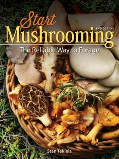 Start Mushrooming - Stan Tekiela