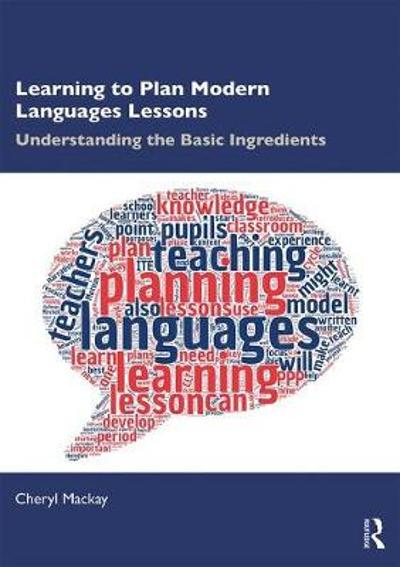 Learning to Plan Modern Languages Lessons - Cheryl Mackay
