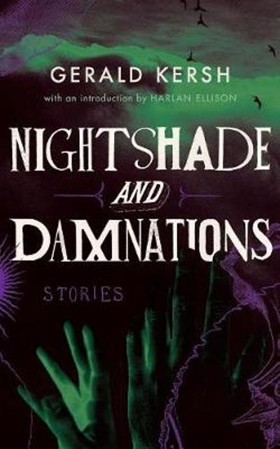 Nightshade and Damnations (Valancourt 20th Century Classics) - Gerald Kersh