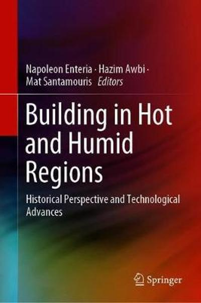 Building in Hot and Humid Regions - Napoleon Enteria