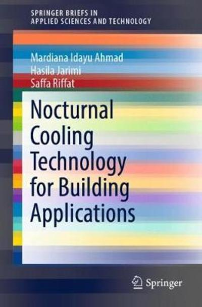 Nocturnal Cooling Technology for Building Applications - Mardiana Idayu Ahmad