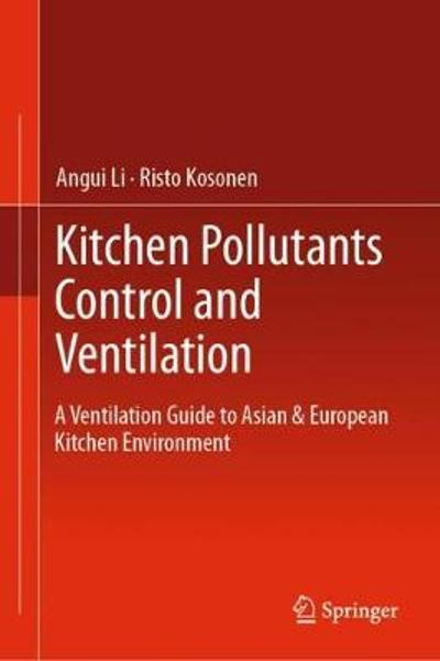 Kitchen Pollutants Control and Ventilation - Angui Li