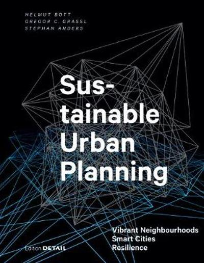 Sustainable Urban Planning - Helmut Bott